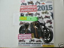 MOTORRAD JAHRBUCH 2015 ALL MODELS BIMOTA,DUCATI,RIEJU,MV AGUSTA,MASH,KYMCO,KTM,