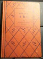 A French A B C by Francine Legrand Dauphin Text in English and French