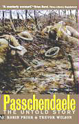 PASSCHENDAELE : THE UNTOLD STORY