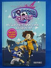 Nichts kann uns stoppen! / Fortuna Girls Bd.2 von Nia Künzer und Peter Grossmann