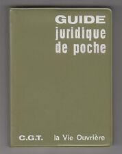 *** Guide Juridique de Poche *** 1966 - C.G.T. - La Vie Ouvrière
