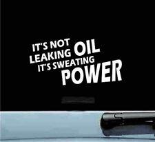 its not leaking oil 6x3 vinyl decal sticker bumper car truck