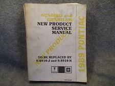 1989 Pontiac GM Sunbird Grand Am New Product Service Manual S-8910JN-NP W712