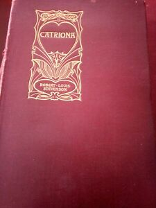Catriona - Robert Louis Stephenson Antique Book Vintage Cassell and company