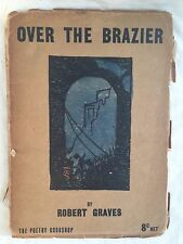 Robert Graves - Over The Brazier - 1st/1st 1916 - First World War Poetry, Scarce