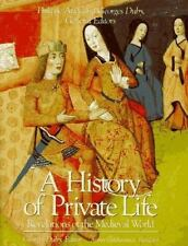 History of Private Life, Volume II: Revelations of the Medieval World (History