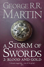 A Storm of Swords: Book 3 of a Song of Ice and Fire: Part two: Blood and Gold...