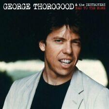 GEORGE THOROGOOD - Bad To The Bone (25th-Anniversary-Edition) - CD - NEU/OVP