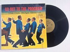 Oak Ridge Boys  GO OUT TO THE PROGRAM vinyl LP Skylite SRLP-5982 NM