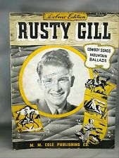 Rusty Gill Cowboy Songs and Mountain Ballads 1941 Song Book