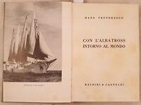 HANS PETTERSSON CON L'ALBATROSS INTORNO AL MONDO OCEANOGRAFIA OCEANO MARE