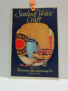 Vintage - Sealing Wax Craft - Booklet - Dennison Manufacturing Co. - 1926