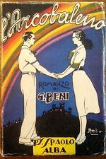 L'ARCOBALENO - G. BENI - SAN PAOLO - 1940