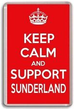 KEEP CALM AND SUPPORT SUNDERLAND, SUNDERLAND FOOTBALL TEAM Fridge Magnet