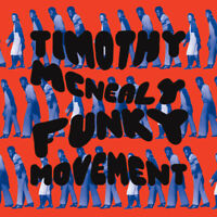 TIMOTHY MCNEALY Funky Movement RSD LP NEW VINYL Now-Again Texas funk Shawn