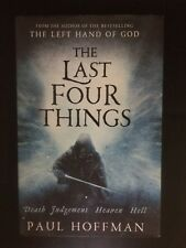 The Last Four Things-Paul Hoffman H/B