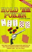 Poker - Texas Hold 'em: A Complete Guide to Playing the Game, By David Sklansky,