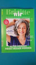 Brigitte WIR Nr.3/2017 Das Magazin für die 3. Lebenshälfte ungelesen 1A abs. TOP