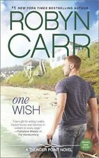 Thunder Point: One Wish 7 by Robyn Carr (2015, Paperback) Romance