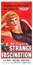 STRANGE FASCINATION Movie POSTER 20x40 Cleo Moore Hugo Haas Mona Barrie Rick