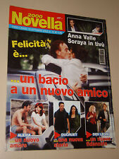 NOVELLA=2003/43=ANNA VALLE=ALEXIA=ADRIANA VOLPE=DIDI LEONI=ENRICO LUCCI=DUCRUET=