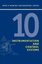 Reeds Marine Engineering: Instrumentation and Control Systems Vol. 10 by Leslie
