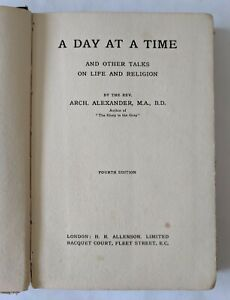 """Rev. Arch. Alexander """"A Day At A Time and Other Talks On Life & Religion"""""""