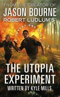 Robert Ludlums (TM) The Utopia Experiment (Covert-One series) by Kyle Mills