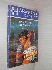 UN ATTIMO DI MAGIA Jan Hudson Harlequin Mondadori 1995 Collana harmony 877 libro