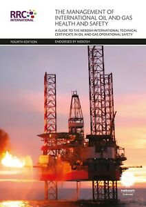 RRC Study Text: NEBOSH International Certificate in Oil & Gas Operational Safety