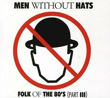 Men Without Hats Folk of The 80 S Part III CD Album