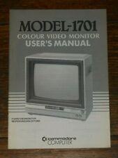 Model-1701 Colour Video Monitor User's Manual, Commodore