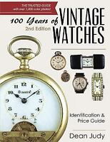 100 Years of Vintage Watches: Identification and Price Guide, 2nd Edition (Paper