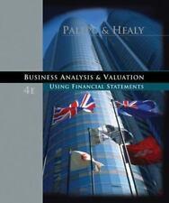 Business Analysis and Valuation: Using Financial Statements, Krishna G. Palepu,