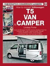 VW T5 Camper Conversion Manual (The Camper Conversion Manual) (Pa. 9781904788676