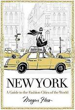 New York: A Guide to the Fashion Cities of the World,Megan Hess,Excellent Book m