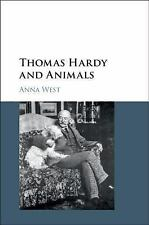 Thomas Hardy and Animals: By West, Anna