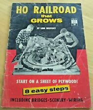 HO RAILROAD THAT GROWS BY LINN WESCOTT USED WORKING COPY CICA 1958