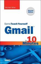 Gmail in 10 Minutes, Sams Teach Yourself (2nd Edition) (Sams Teach Yourself -- M