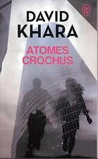 atomes crochus Khara  David Occasion Livre