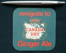 EMIGRATE TO CANADA DRY GINGER ALE 1970S ? BEER MAT COASTER NEW PRESERVED RARE !!
