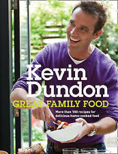 Very Good, Great Family Food, Dundon, Kevin, Book