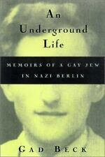 An Underground Life: The Memoirs of a Gay Jew in Nazi Berlin Gad Beck--CRATE5