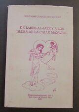 DE LARES AL JAZZ Y A LOS BLUES DE LA CALLE MAXWELL / J.M. GARCIA / PUERTO RICO