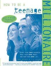 How to Be a Teenage Millionaire, T.R.  Adams, Rob Adams, Art Beroff, Adams, Rob,