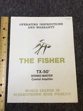 Fisher TX-50 Stereo Master Amp  Original Owners Manual Pages 12.
