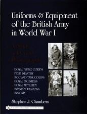 Uniforms & Equipment of the British Army in World War I: A Study in Photographs