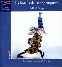 La botella del señor Augusto (Spanish Edition)-ExLibrary