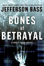 """Bones of Betrayal"" by Jefferson Bass 2009  hardcover"