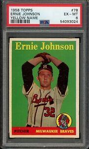 1958 Topps Baseball #78 Ernie Johnson Yellow Name PSA 6